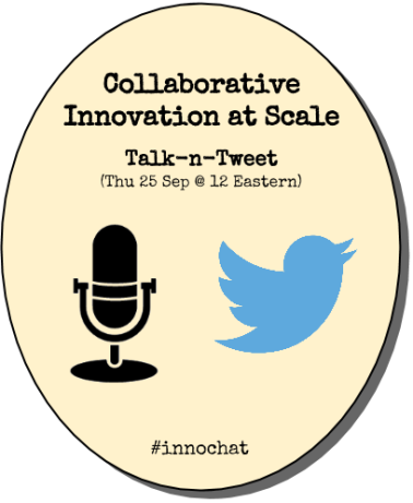 Talk-n-Tweet Collaborative Innovation at Scale